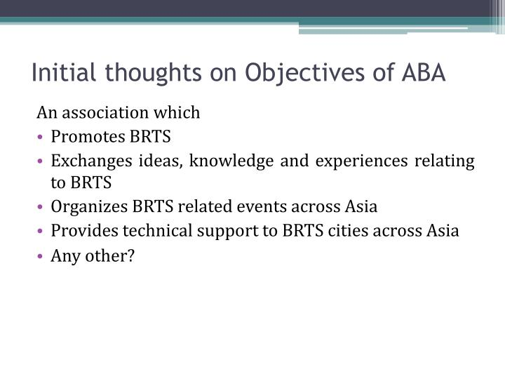 Initial thoughts on Objectives of ABA