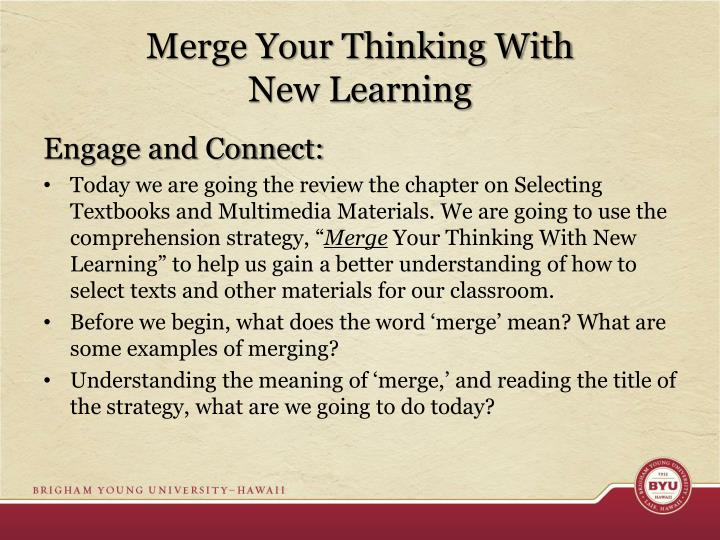 Merge Your Thinking With