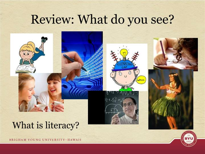 Review: What do you see?