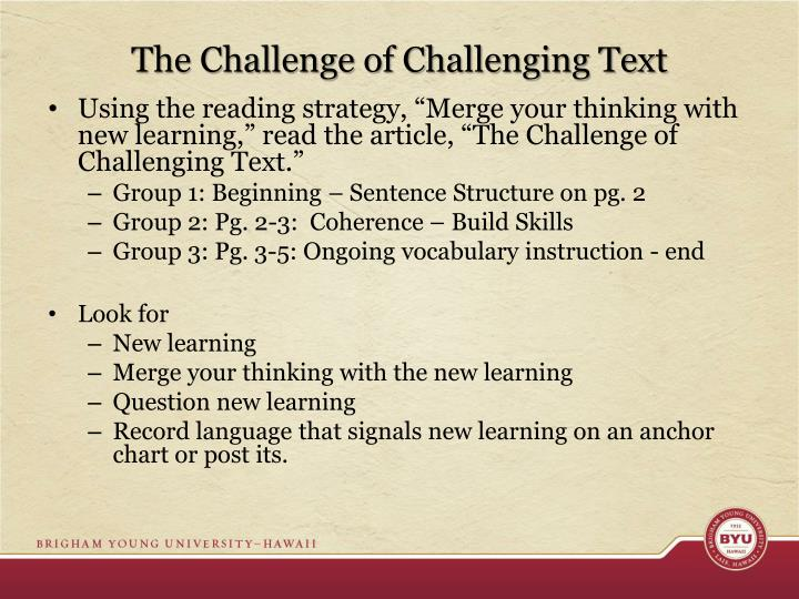 The Challenge of Challenging Text