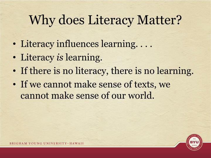 Why does Literacy Matter?