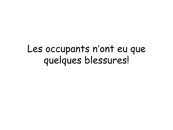 Les occupants n