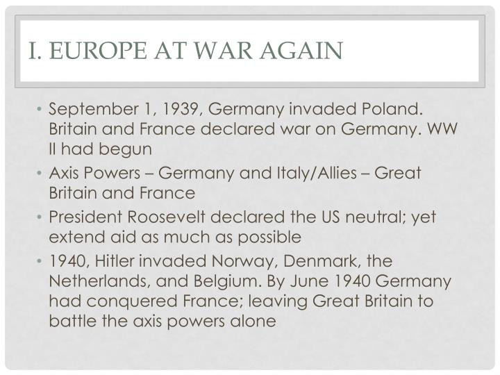 I. Europe at War Again