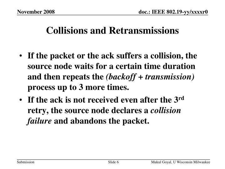 Collisions and Retransmissions