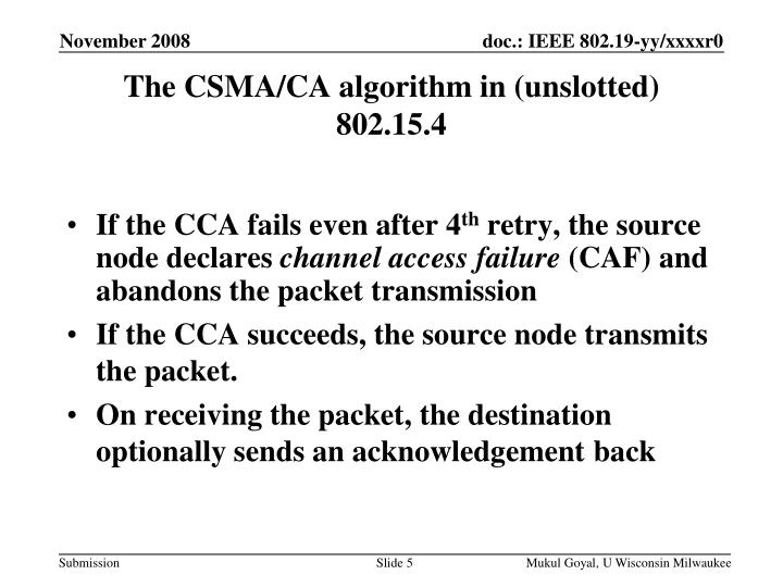 The CSMA/CA algorithm in (unslotted) 802.15.4