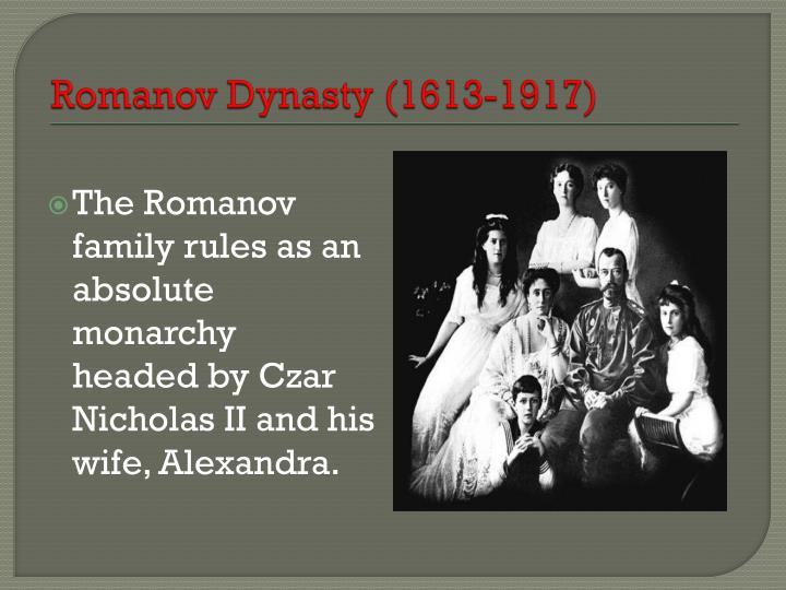 Romanov Dynasty (1613-1917)