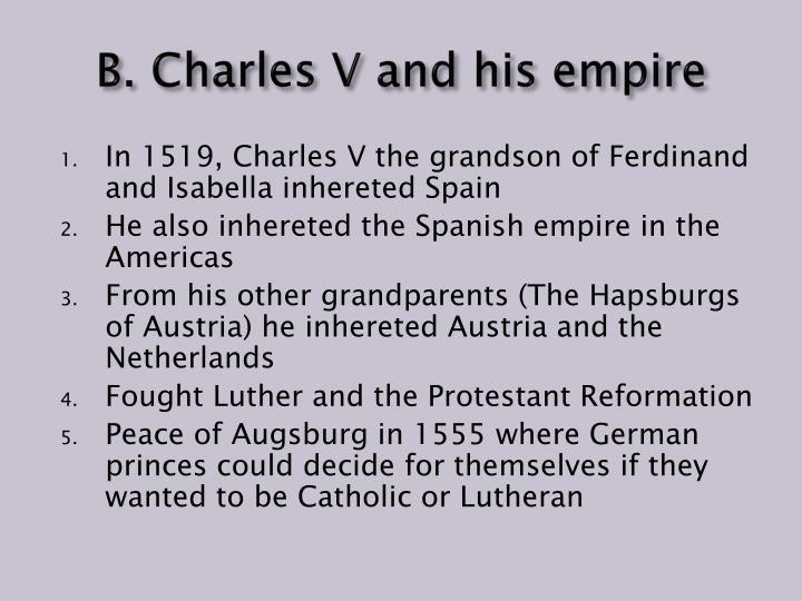 B. Charles V and his empire