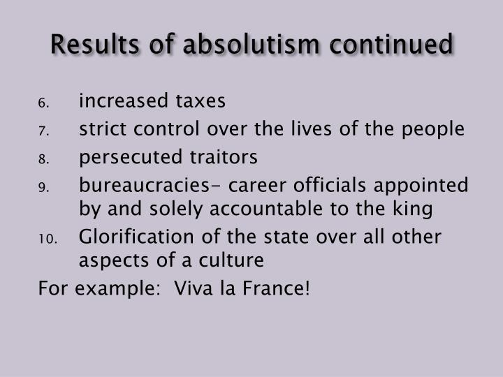 Results of absolutism continued