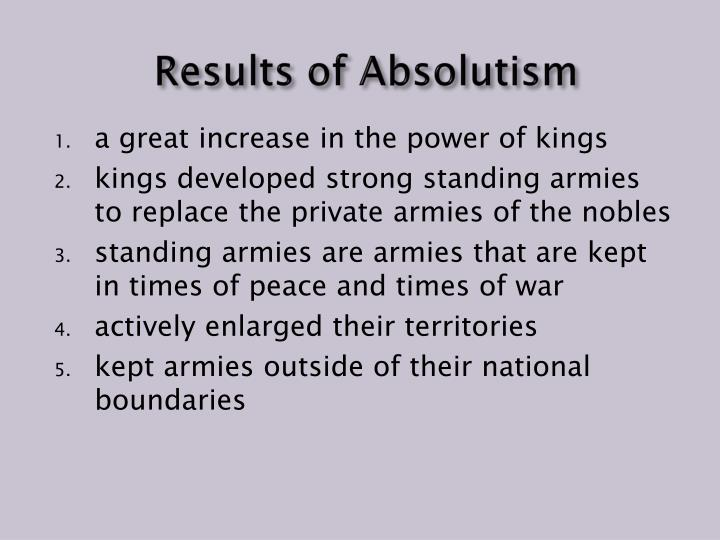 Results of Absolutism