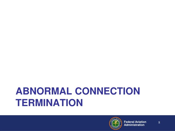 Abnormal Connection Termination