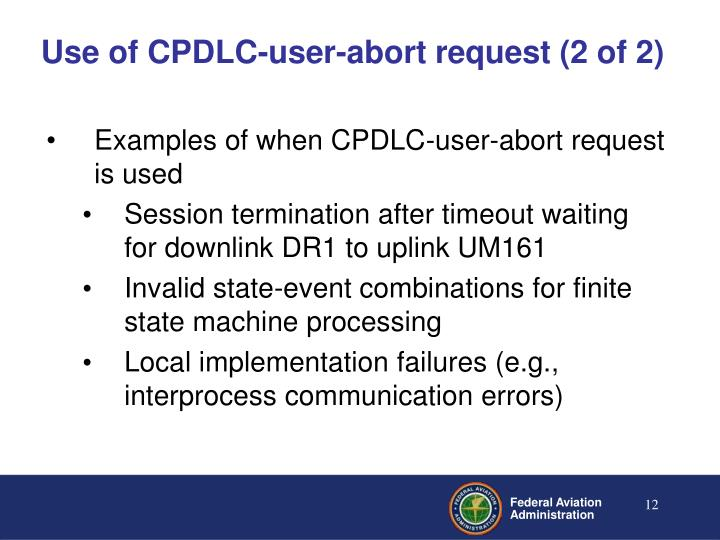 Use of CPDLC-user-abort request (2 of 2)