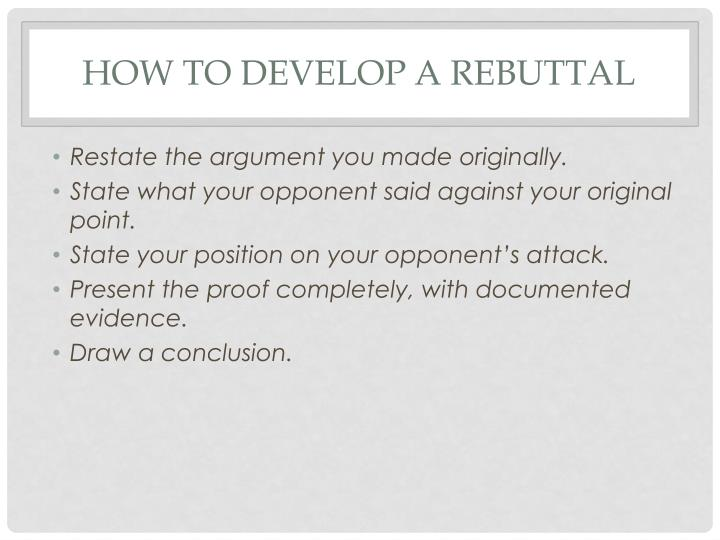 How to develop a rebuttal