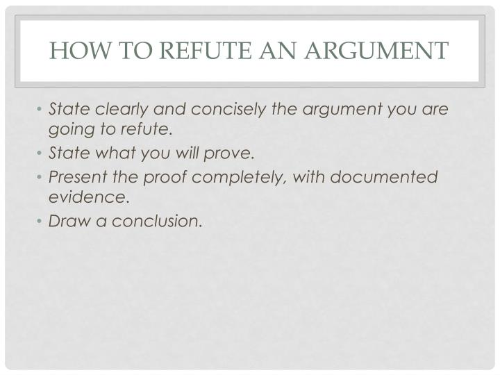 How to refute an argument