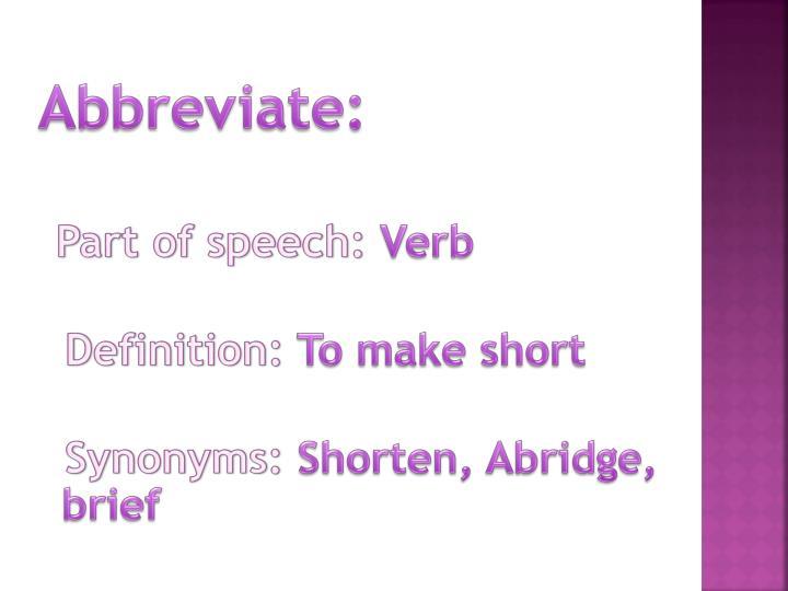Abbreviate:
