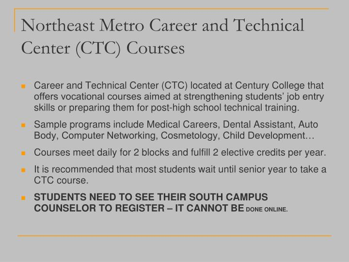 Northeast Metro Career and Technical Center (CTC) Courses