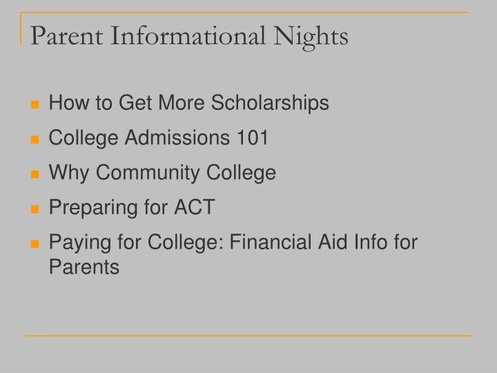Parent Informational Nights