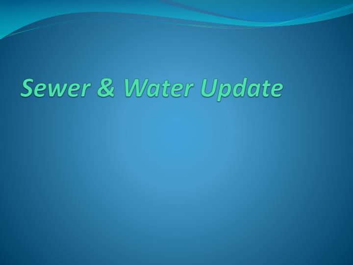 Sewer water update