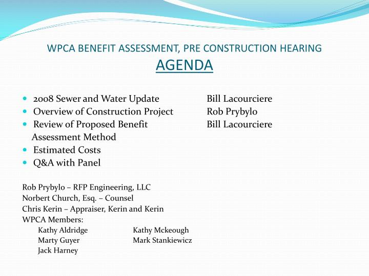 Wpca benefit assessment pre construction hearing agenda