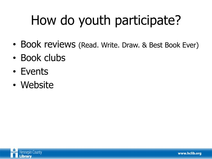 How do youth participate