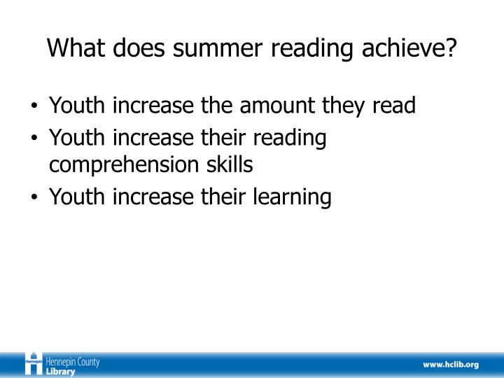 What does summer reading achieve
