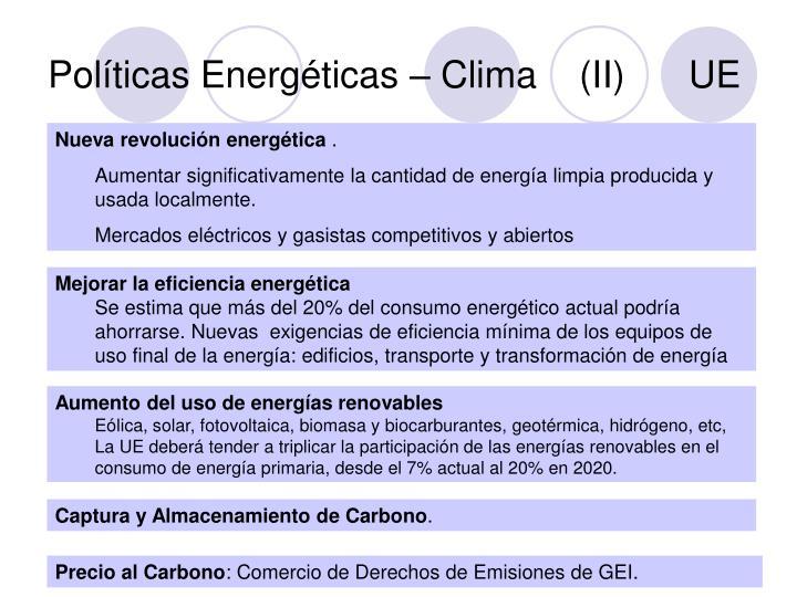 Políticas Energéticas – Clima    (II)      UE