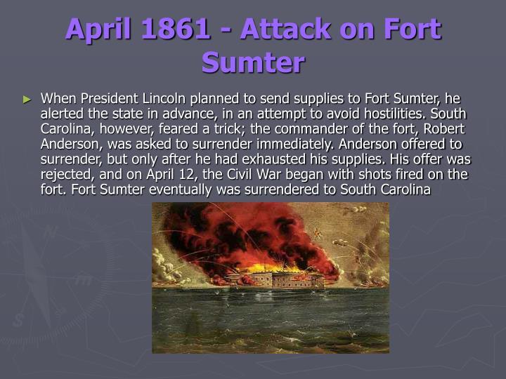 April 1861 - Attack on Fort Sumter