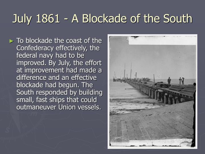 July 1861 - A Blockade of the South
