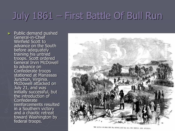July 1861 – First Battle Of Bull Run