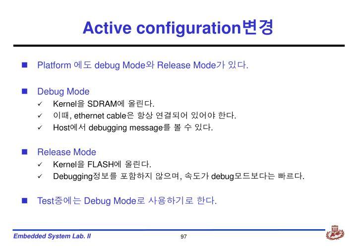 Active configuration