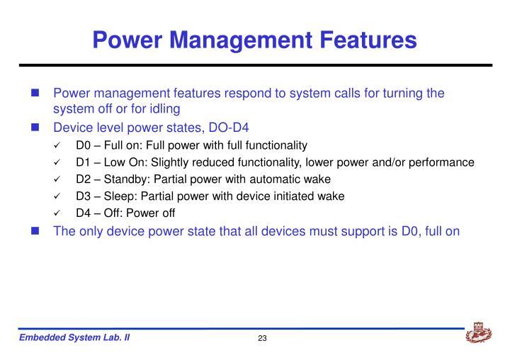 Power Management Features