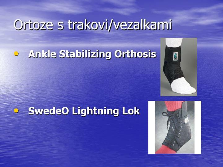 Ortoze s trakovi/vezalkami