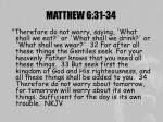 matthew 6 31 34