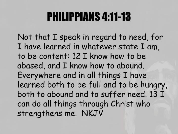 PHILIPPIANS 4:11-13