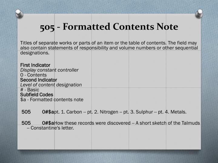 505 - Formatted Contents Note