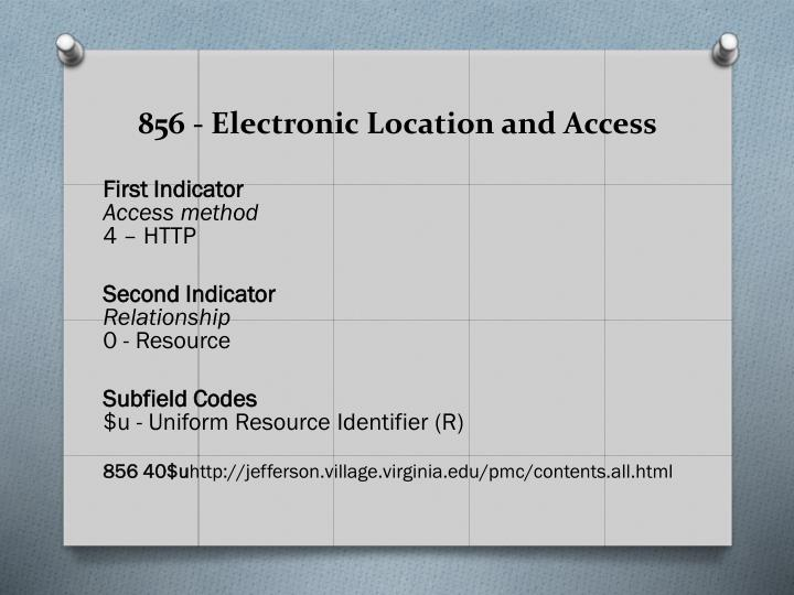856 - Electronic Location and Access