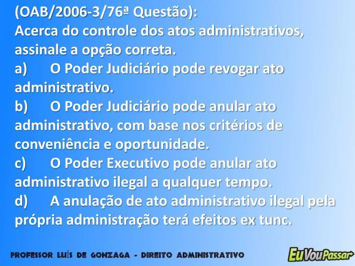 (OAB/2006-3/76ª Questão):