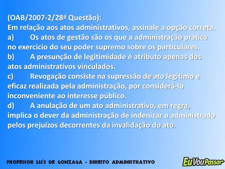 (OAB/2007-2/28ª Questão):