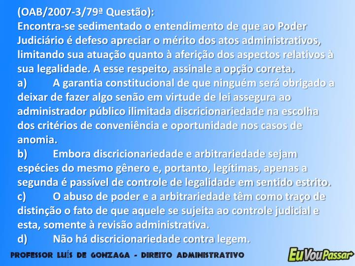 (OAB/2007-3/79ª Questão):