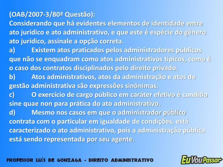 (OAB/2007-3/80ª Questão):