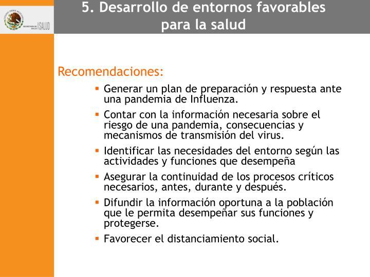 5. Desarrollo de entornos favorables