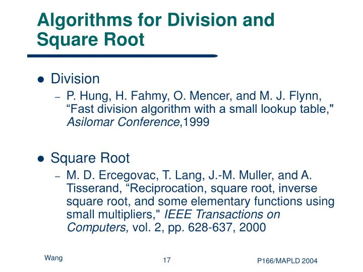 Algorithms for Division and Square Root
