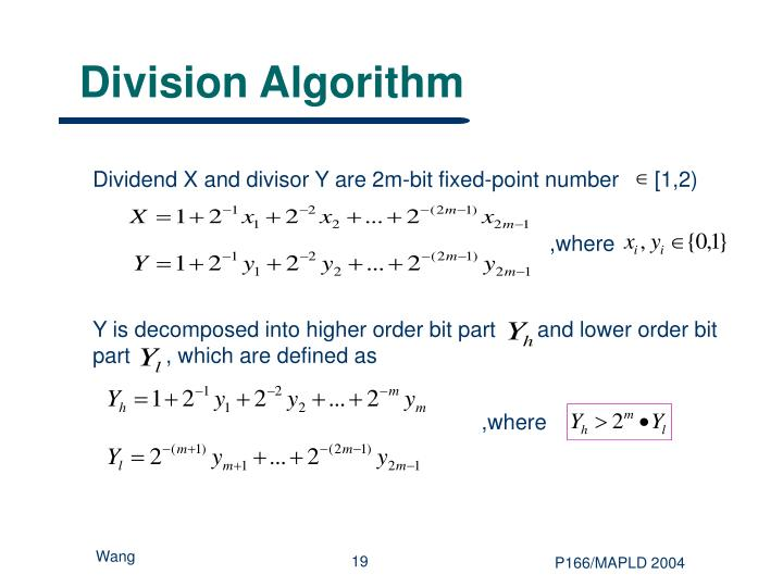 Dividend X and divisor Y are 2m-bit fixed-point number      [1,2)