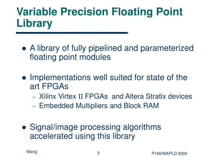 Variable precision floating point library