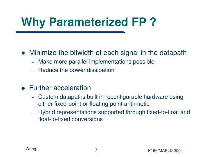 Why Parameterized FP ?