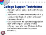 college support technicians