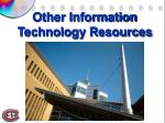other information technology resources