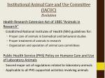 institutional animal care and use committee iacuc evolution