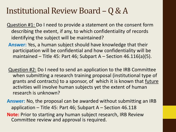 Institutional Review Board – Q & A