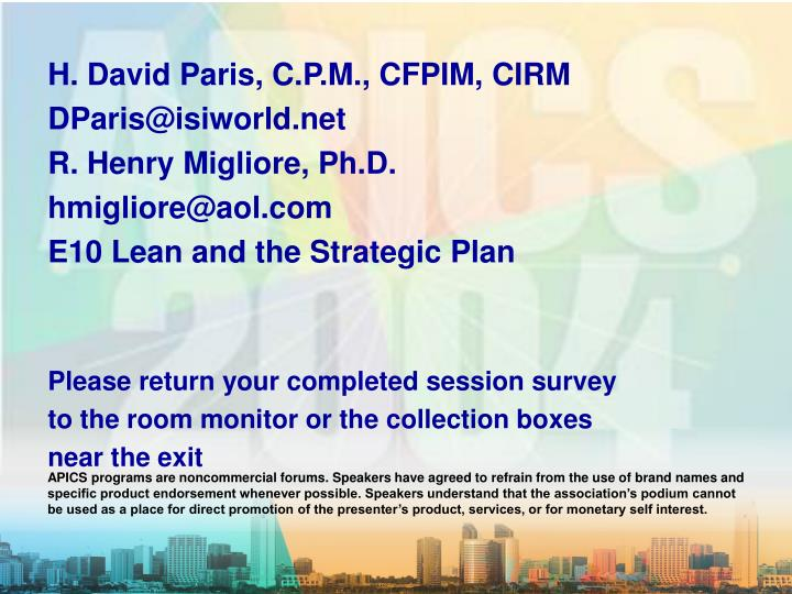 H. David Paris, C.P.M., CFPIM, CIRM