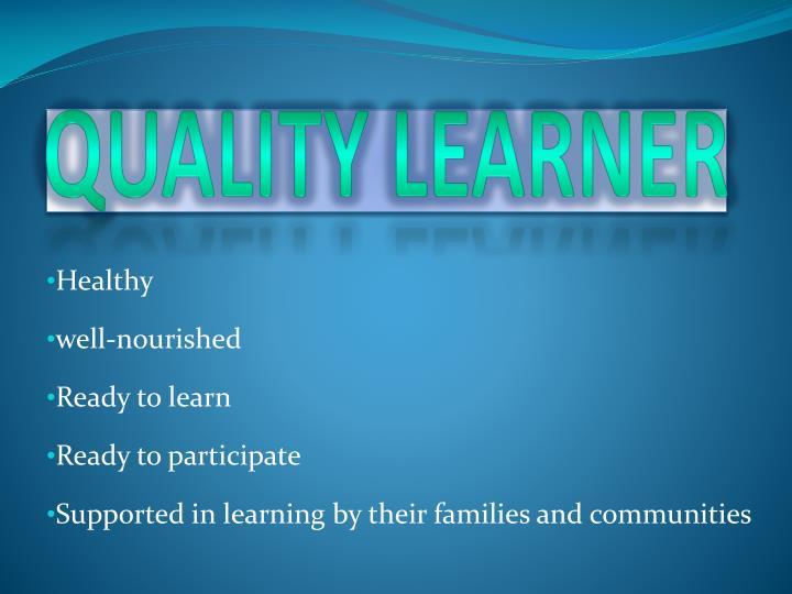 Quality Learner